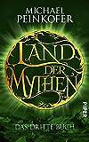 Land der Mythen [3]: Das dritte Buch