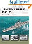 US Heavy Cruisers 1943-75: Wartime an...