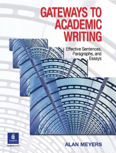 Gateways to Academic Writing: Effective Sentences,...