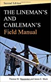 img - for Lineman and Cablemans Field Manual, Second Edition book / textbook / text book