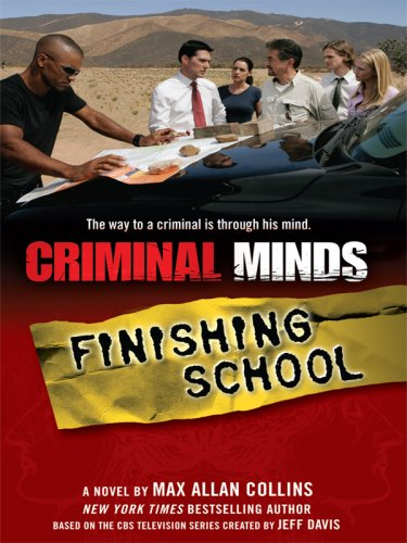 Criminal Minds: Finishing School (Thorndike Crime Scene)