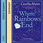 Where Rainbows End | Cecelia Ahern