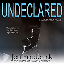Undeclared: The Woodlands, Book 1 (       UNABRIDGED) by Jen Frederick Narrated by Connor Kelly-Eiding, Andrew Eiden