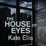 The House of Eyes | Kate Ellis