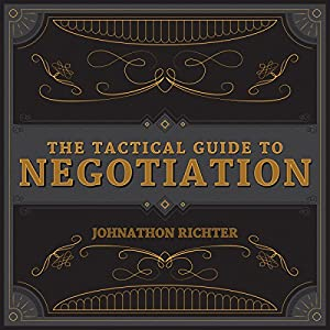 The Tactical Guide to Negotiation Audiobook