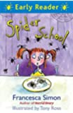Spider School (Early Reader)