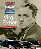 img - for Virgil Exner: Visioneer: The official biography of Virgil M. Exner, designer extraordinaire book / textbook / text book