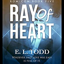Ray of Heart: Ray, Book 5 | Livre audio Auteur(s) : E.L. Todd Narrateur(s) : Michael Ferraiuolo, Samantha Cook