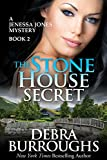 The Stone House Secret: A Romantic Mystery Novel (Jenessa Jones Mysteries Book 2)