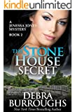 The Stone House Secret, A Romantic Mystery Novel (A Jenessa Jones Mystery Book 2)