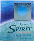 img - for Artists of the Spirit: New Prophets in Art and Mysticism book / textbook / text book