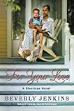 For Your Love: A Blessings Novel