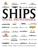 VISUAL ENCYCLOPEDIA OF SHIPS