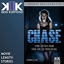 Chase: The Hunt for the Mute Poetess (Chase 1) Audiobook by Thomas Dellenbusch Narrated by Morgan Peter