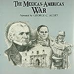 The Mexican-American War | Jeffrey Rogers Hummel