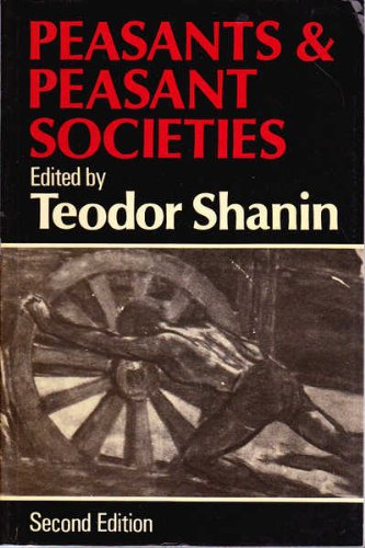 Peasants and Peasant Societies