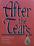 img - for after the Tears book / textbook / text book