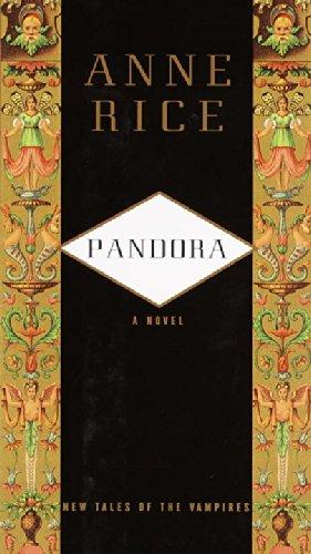 Pandora by Anne Rice