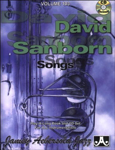Vol. 103, David Sanborn: Songs (book & Cd Set) Picture