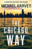 Michael Harvey The Chicago Way: Reissued