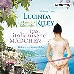 Das italienische Mädchen | Lucinda Riley