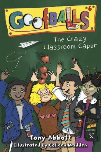 Goofballs #6: The Crazy Classroom Caper