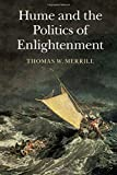 img - for Hume and the Politics of Enlightenment book / textbook / text book