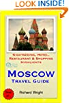 Moscow, Russia Travel Guide - Sightse...