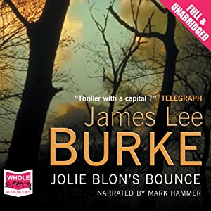 Jolie Blon's Bounce Audiobook