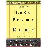 The Love Poems of Rumi ~ Jalal al-Din Rumi