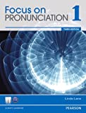 Focus on Pronunciation 1 (3rd Edition)