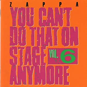 You Can't Do That on Stage Anymore 6