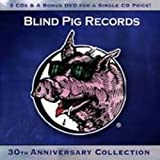 echange, troc Compilation - Blind Pig Records - 30th Anniversary Collection