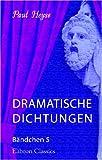 Dramatische Dichtungen: Bändchen 5. Colberg