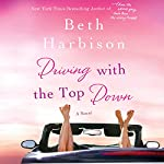 Driving with the Top Down | Beth Harbison