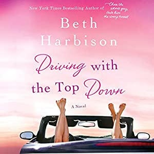 Driving with the Top Down | [Beth Harbison]