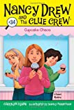 Carolyn Keene Cupcake Chaos (Nancy Drew & the Clue Crew (Quality))