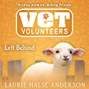 Left Behind Audiobook by Laurie Halse Anderson Narrated by Bailey Carr