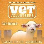 Left Behind | Laurie Halse Anderson