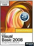 Microsoft Visual Basic 2008 - Entwicklerbuch. Grundlagen, Techniken, Profi-Know-how, m. DVD-ROM