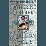 The Hellion Bride: Bride Series, Book 2 (       UNABRIDGED) by Catherine Coulter Narrated by Anne Flosnik