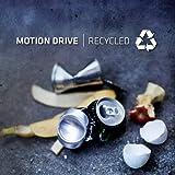 echange, troc Motion Drive - Recycled