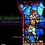 Des Couleurs Symboliques - Antiquit�...