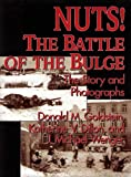 img - for Nuts! the Battle of the Bulge: The Story and Photographs book / textbook / text book