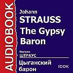 The Gypsy Baron [Russian Edition] | Johann Strauss