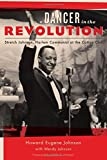img - for A Dancer in the Revolution: Stretch Johnson, Harlem Communist at the Cotton Club (Empire State Editions) book / textbook / text book