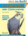 Die Vogelschule. Mehr Clickertraining...