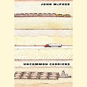 Uncommon Carriers Audiobook