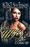 Kiki Swinson Wifey's Next Come Up (Wifey's Next Hustle)