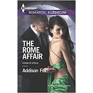 The Rome Affair by Addison Fox